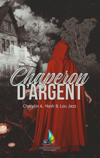 Chaperon d'Argent