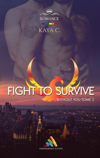 Fight to survive - Without you - Tome 2