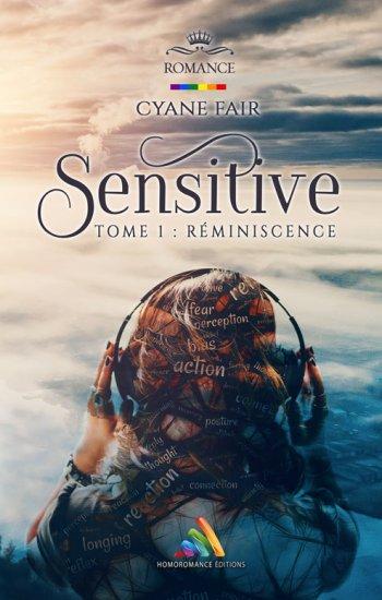 Sensitive - Tome 1 : Réminiscence