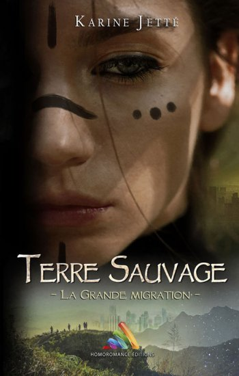 Terre Sauvage - tome 2 : La Grande Migration