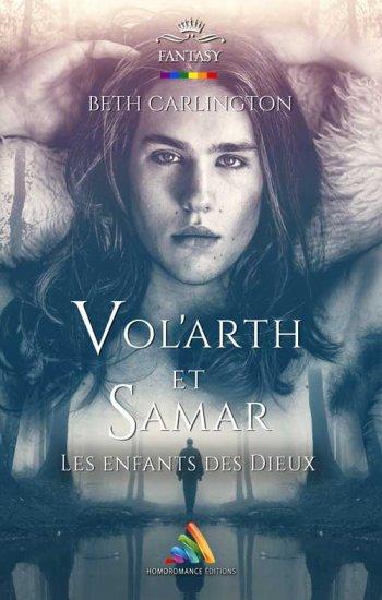 Vol'arth et Samar - Les enfants des Dieux