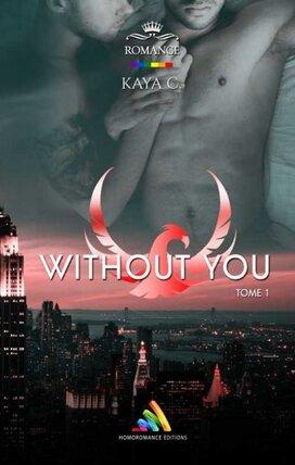 Without you - Tome 1